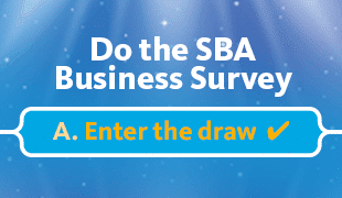 Do the SBA Business Survey and be in to WIN